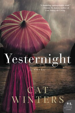 Book Yesternight: A Novel by Cat Winters