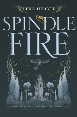 Book Spindle Fire by Lexa Hillyer