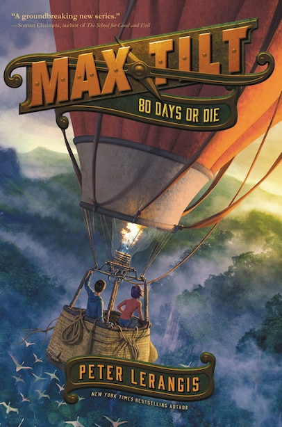 Max Tilt: 80 Days Or Die by Peter Lerangis