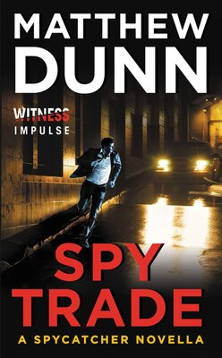 Book Spy Trade: A Spycatcher Novella by Matthew Dunn