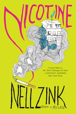 Book Nicotine by Nell Zink