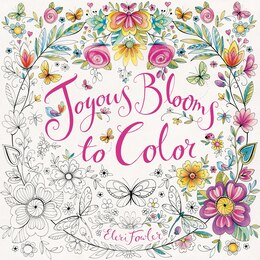 Book Joyous Blooms to Color: Coloring for Relaxation by Eleri Fowler