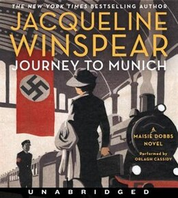 Book Journey to Munich CD: A Maisie Dobbs Novel by Jacqueline Winspear