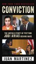 Conviction: The Untold Story of Putting Jodi Arias Behind Bars by Juan Martinez