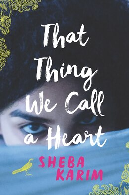 Book That Thing We Call A Heart by Sheba Karim