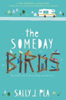 Book The Someday Birds by Sally J. Pla