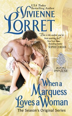Book When A Marquess Loves A Woman: The Season's Original Series by Vivienne Lorret