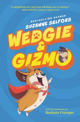 Book Wedgie & Gizmo by Suzanne Selfors