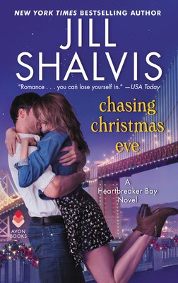 Book Chasing Christmas Eve: A Heartbreaker Bay Novel by Jill Shalvis