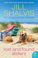 Book Lost And Found Sisters: A Novel by Jill Shalvis