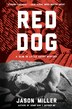 Red Dog: A Slim in Little Egypt Mystery by Jason Miller