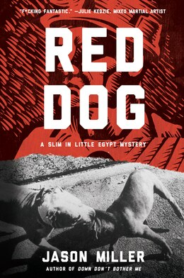 Book Red Dog: A Slim in Little Egypt Mystery by Jason Miller