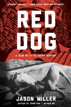 Red Dog: A Slim in Little Egypt Mystery