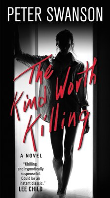Book The Kind Worth Killing: A Novel by Peter Swanson
