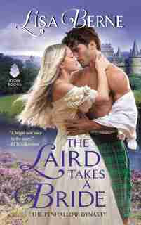 The Laird Takes A Bride: The Penhallow Dynasty by Lisa Berne