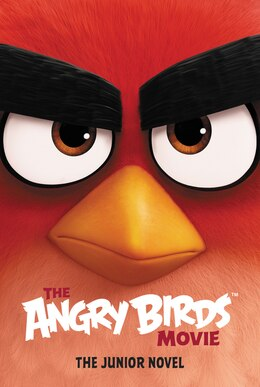 Book The Angry Birds Movie: The Junior Novel by Chris Cerasi