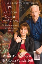 Book The Rainbow Comes and Goes: A Mother and Son On Life, Love, and Loss by Anderson Cooper