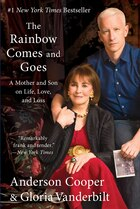 The Rainbow Comes And Goes: A Mother And Son On Life, Love, And Loss