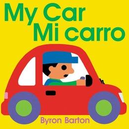 Book My Car/Mi carro (Spanish/English bilingual edition) by Byron Barton