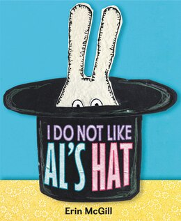 Book I Do Not Like Al's Hat by Erin McGill