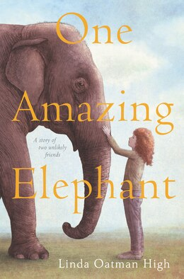 Book One Amazing Elephant by Linda Oatman High