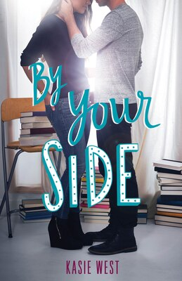 Book By Your Side by Kasie West