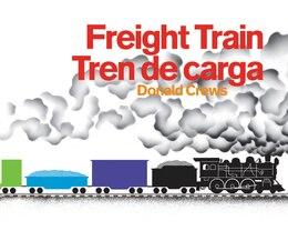 Book Freight Train/Tren de carga Bilingual Board Book by Donald Crews