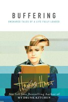 Book Buffering: Unshared Tales of a Life Fully Loaded by Hannah Hart