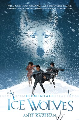 Book Elementals: Ice Wolves by Amie Kaufman