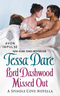Book Lord Dashwood Missed Out: A Spindle Cove Novella by Tessa Dare