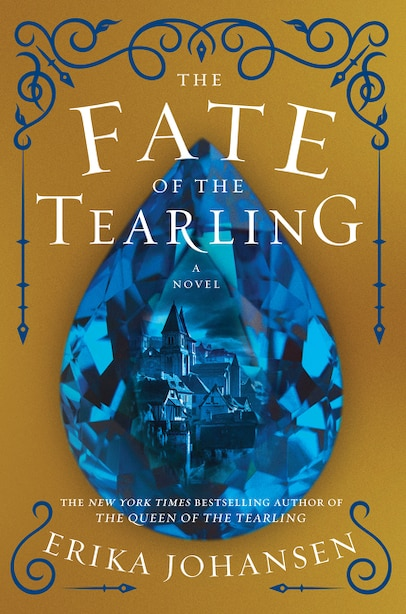 The Fate of the Tearling: A Novel by Erika Johansen