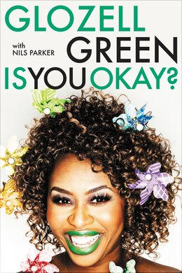 Book Is You Okay? by GloZell Green