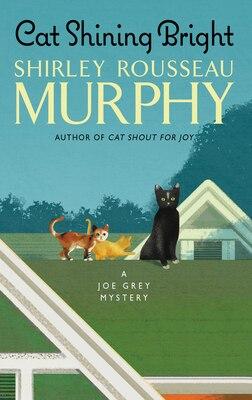 Book Cat Shining Bright: A Joe Grey Mystery by Shirley Rousseau Murphy