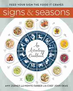 SIGNS & SEASONS: An Astrology Cookbook by Monte Farber