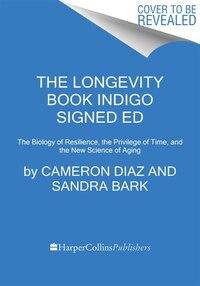The Longevity Book Indigo signed ed: Autographed Edition