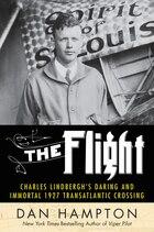 The Flight: Charles Lindbergh's 1927 Transatlantic Crossing