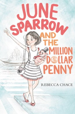 Book June Sparrow And The Million-dollar Penny by Rebecca Chace