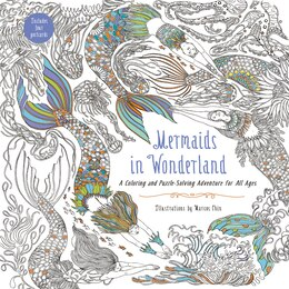 Book Mermaids In Wonderland: A Coloring And Puzzle-solving Adventure For All Ages by Marcos Chin