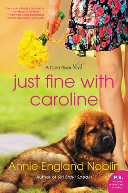 Book Just Fine with Caroline: A Cold River Novel by Annie England Noblin