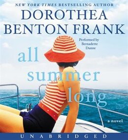 Book All Summer Long CD: A Novel by Dorothea Benton Frank