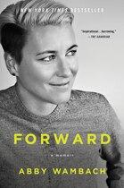 Book Forward: A Memoir by Abby Wambach