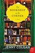 The Bookshop on the Corner: A Novel by Jenny Colgan