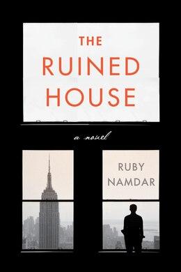 Book The Ruined House: A Novel by Ruby Namdar