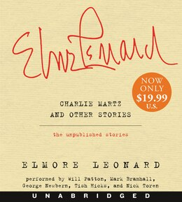 Book Charlie Martz and Other Stories Low Price CD: The Unpublished Stories by Elmore Leonard