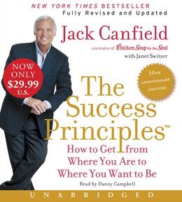 Book The Success Principles(TM) - 10th Anniversary Edition Low Price CD: How to Get from Where You Are… by Jack Canfield