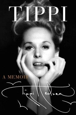 Book Tippi: A Memoir by Tippi Hedren