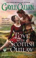 Love With A Scottish Outlaw: Highland Weddings by Gayle Callen