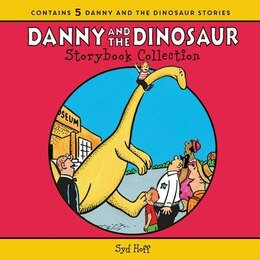 Book The Danny and the Dinosaur Storybook Collection: 5 Beloved Stories by Syd Hoff