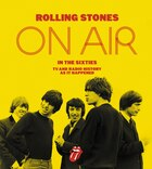 The Rolling Stones On Air In The Sixties: On Air In The Sixties