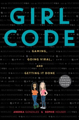Book Girl Code: Gaming, Going Viral, And Getting It Done by Andrea Gonzales